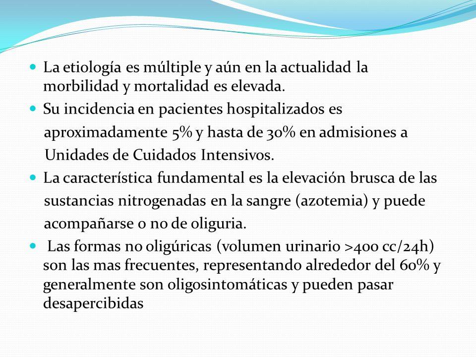La etiología es múltiple y aún en la actualidad la morbilidad y mortalidad es elevada.