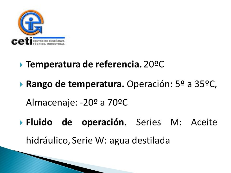 Temperatura de referencia. 20ºC