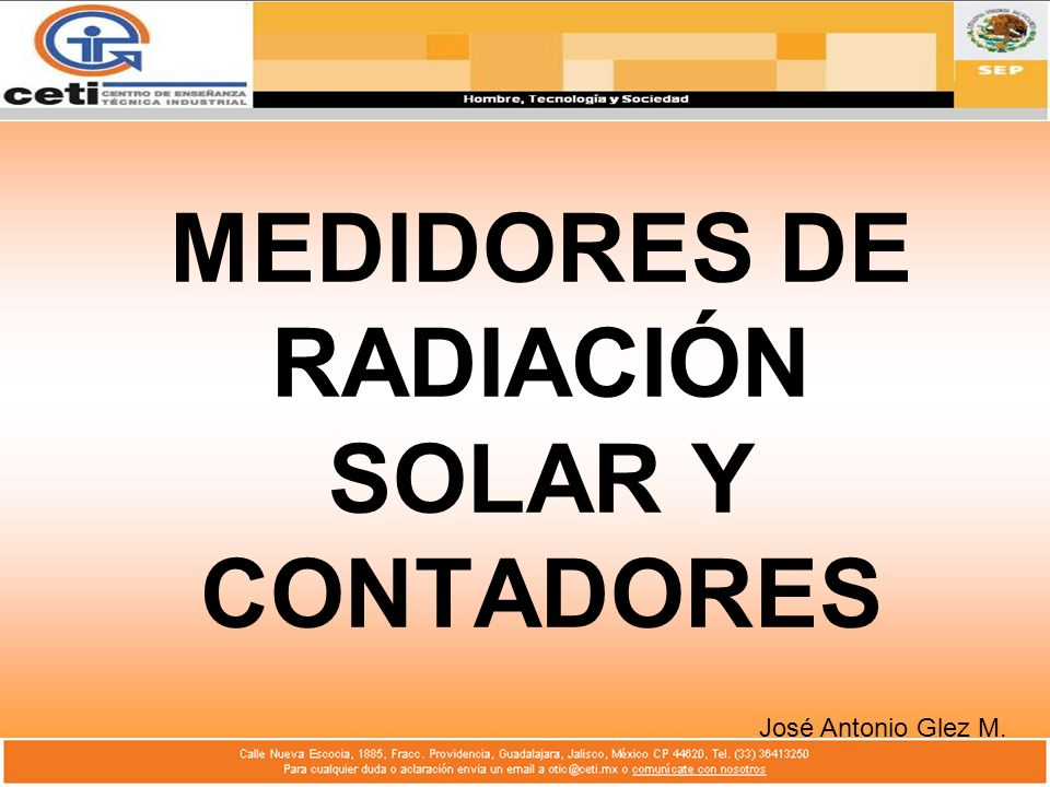 MEDIDORES DE RADIACIÓN SOLAR Y CONTADORES