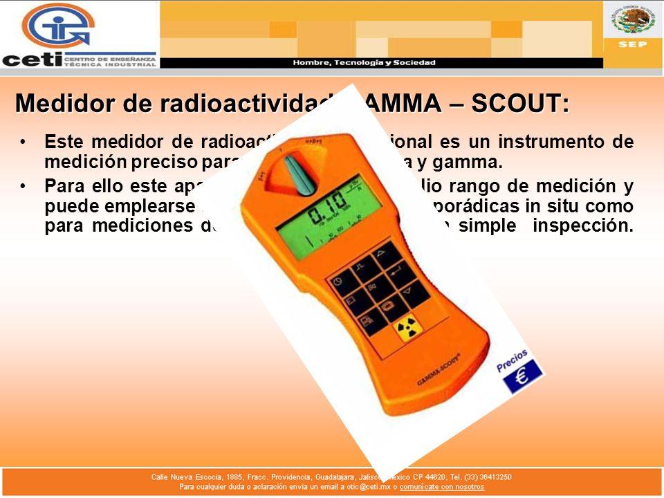 Medidor de radioactividad GAMMA – SCOUT: