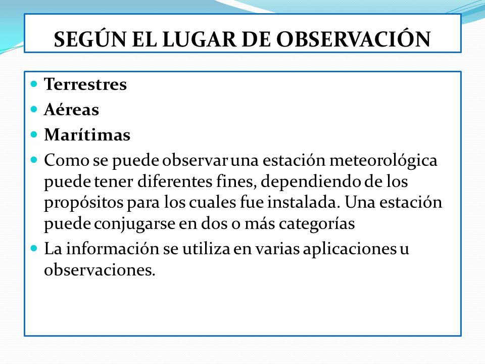 SEGÚN EL LUGAR DE OBSERVACIÓN