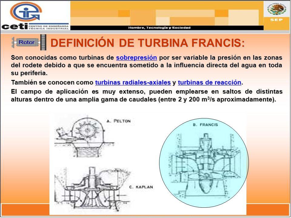 DEFINICIÓN DE TURBINA FRANCIS: