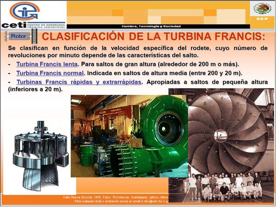 CLASIFICACIÓN DE LA TURBINA FRANCIS: