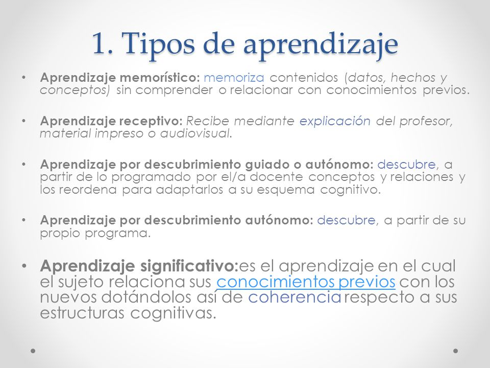 1. Tipos de aprendizaje