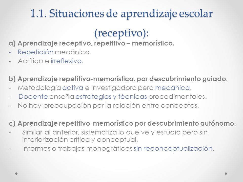 1.1. Situaciones de aprendizaje escolar (receptivo):