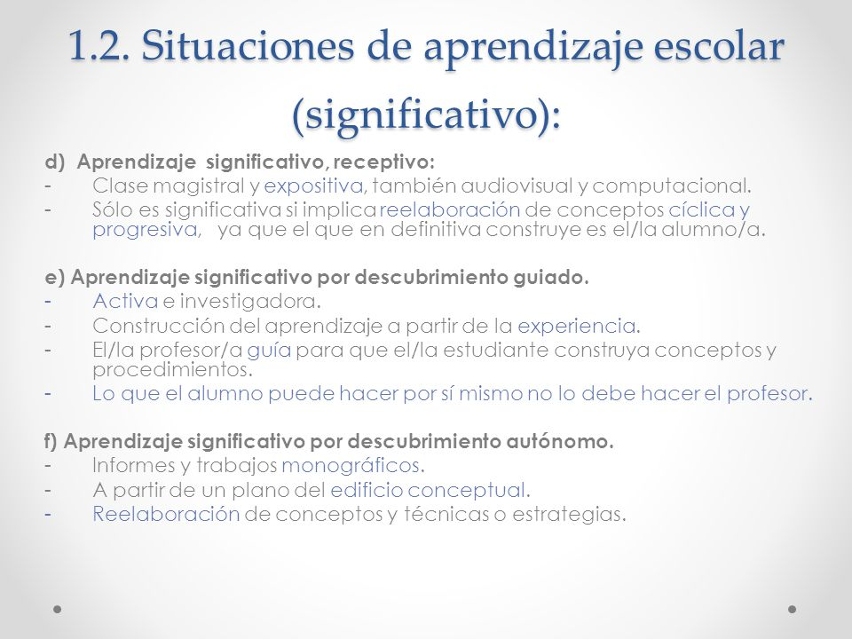 1.2. Situaciones de aprendizaje escolar (significativo):