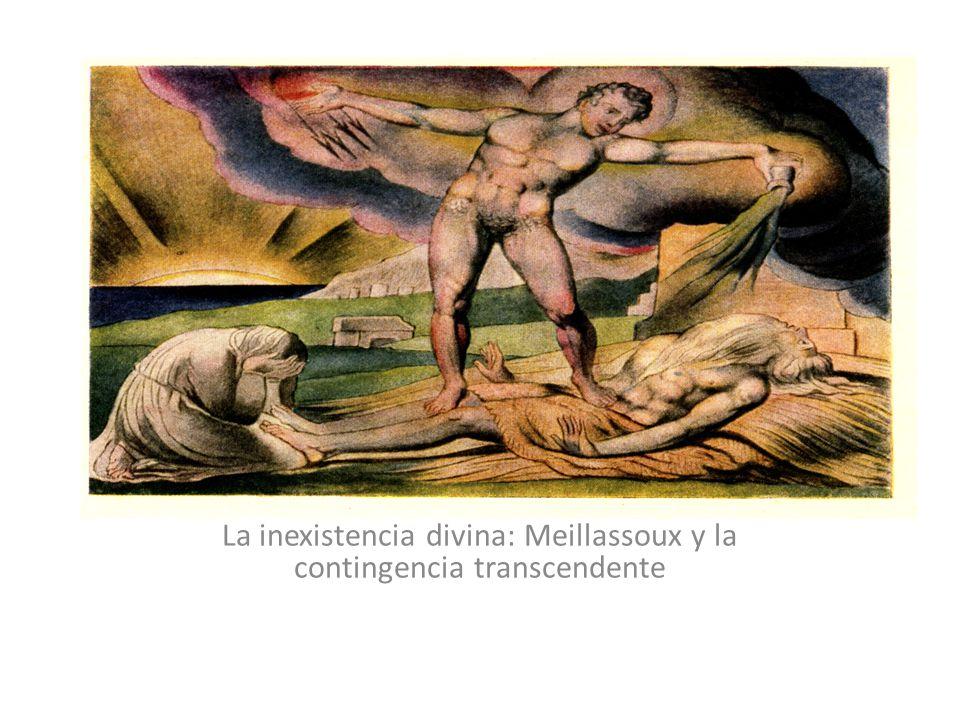 La inexistencia divina: Meillassoux y la contingencia transcendente