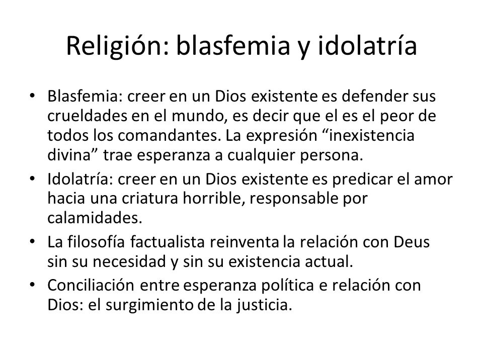 Religión: blasfemia y idolatría