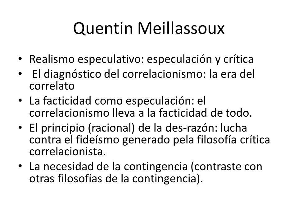 Quentin Meillassoux Realismo especulativo: especulación y crítica