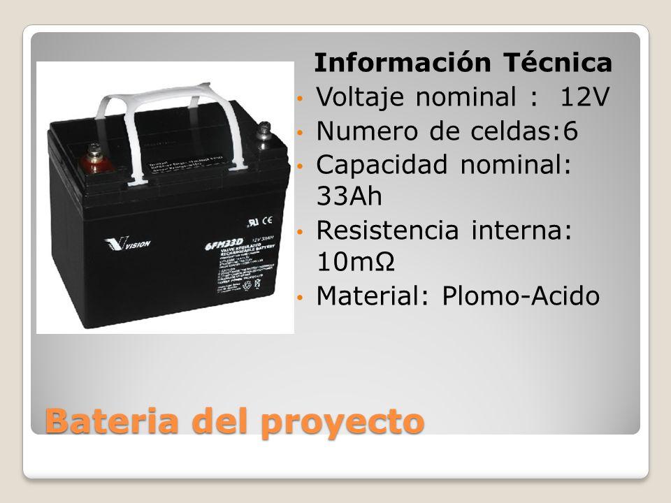 Bateria del proyecto Información Técnica Voltaje nominal : 12V