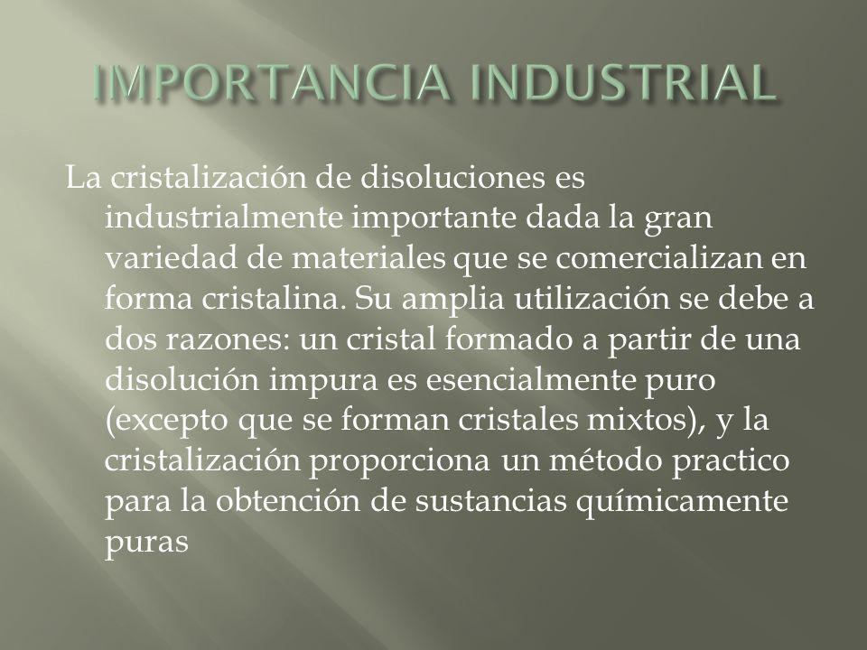 IMPORTANCIA INDUSTRIAL