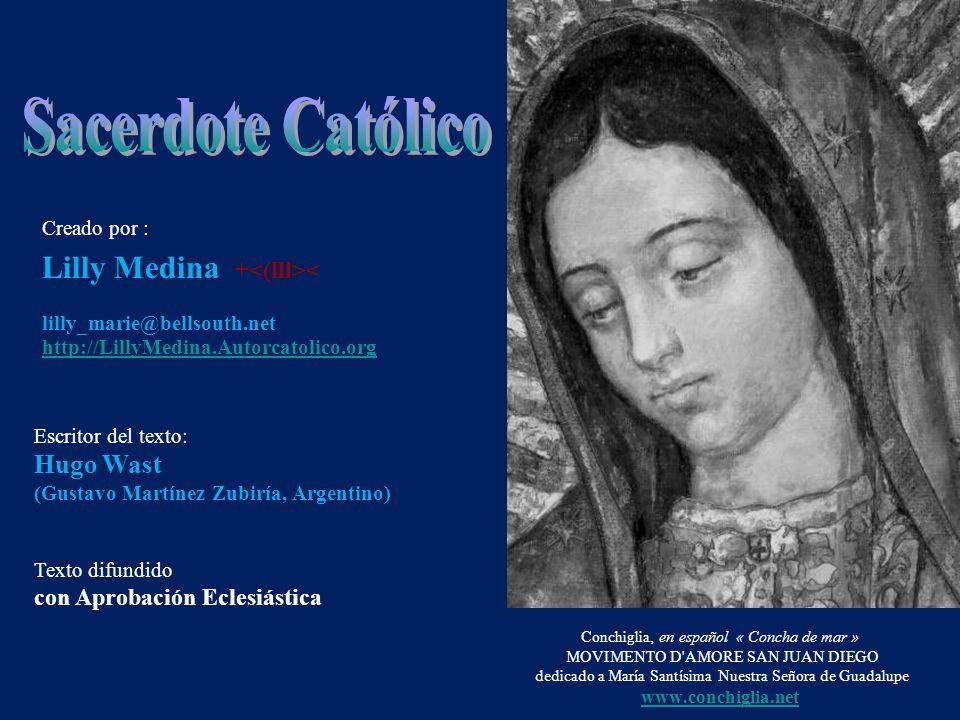 Sacerdote Católico Creado por : lilly_marie@bellsouth.net