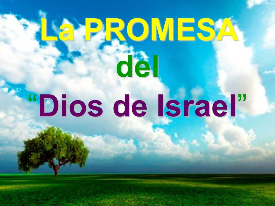 La PROMESA del Dios de Israel