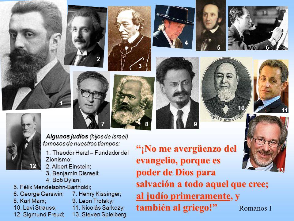 4 5. 6. 2. 3. 1. 10. 11. 7. 8. 9. Algunos judíos (hijos de Israel) famosos de nuestros tiempos: