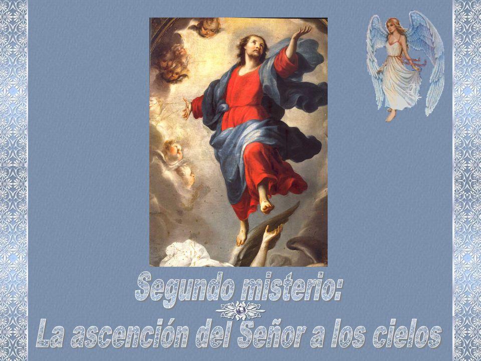 La ascención del Señor a los cielos