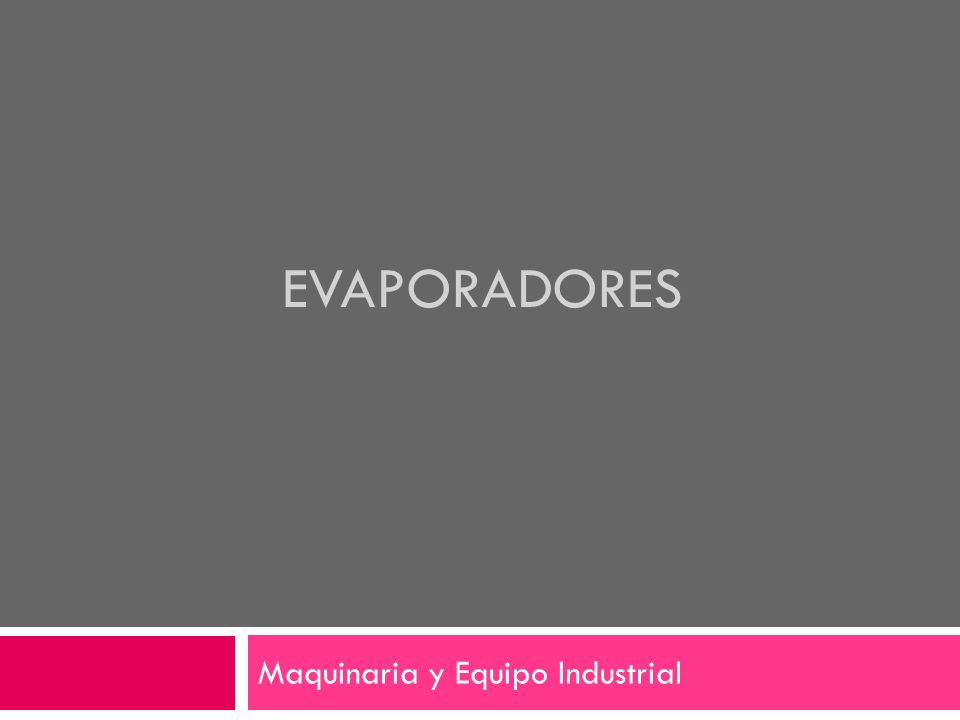 Maquinaria y Equipo Industrial