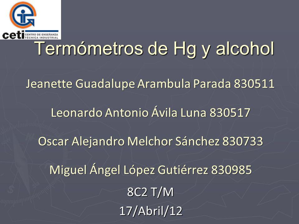 Termómetros de Hg y alcohol