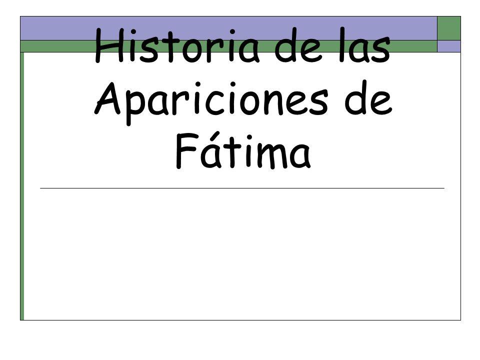 Historia de las Apariciones de Fátima