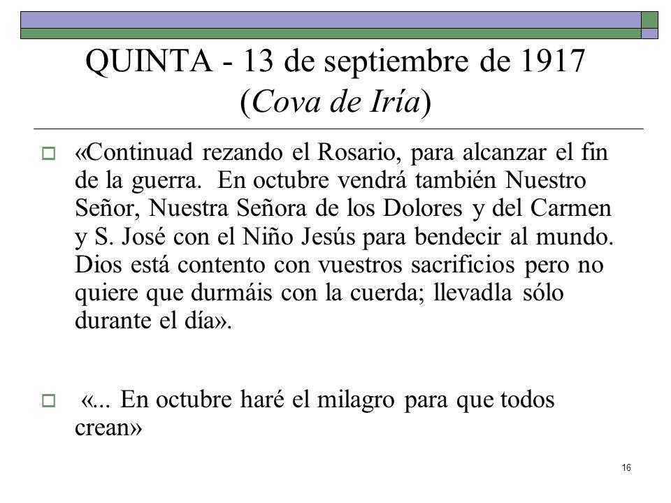 QUINTA - 13 de septiembre de 1917 (Cova de Iría)