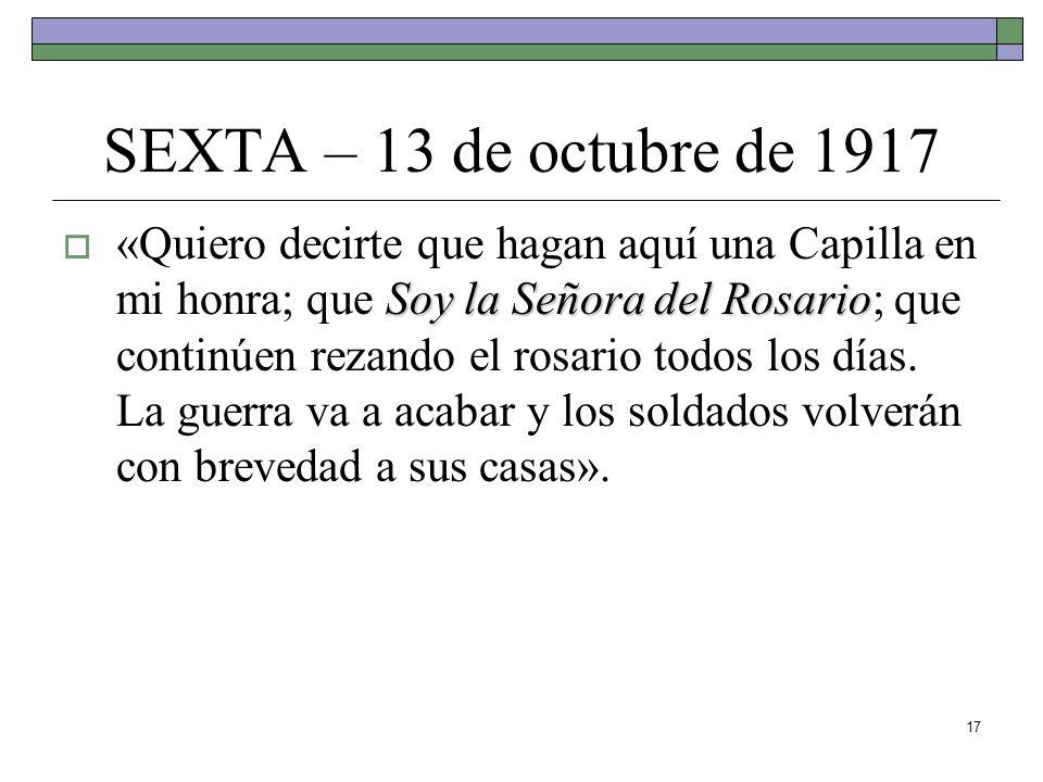 SEXTA – 13 de octubre de 1917