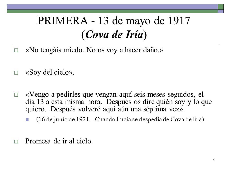 PRIMERA - 13 de mayo de 1917 (Cova de Iría)