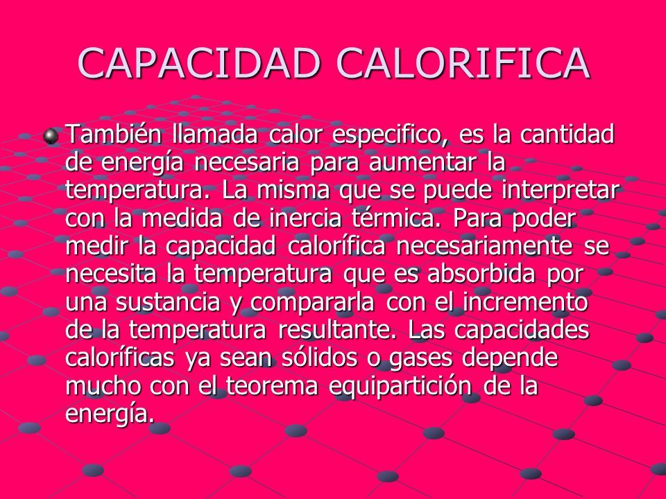CAPACIDAD CALORIFICA