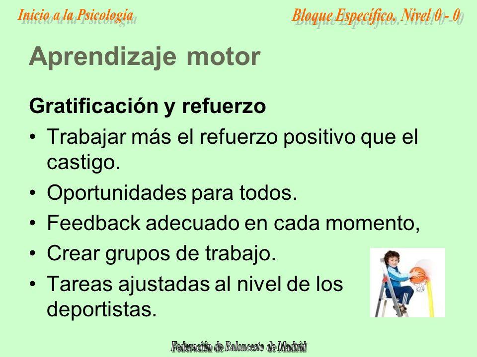 Aprendizaje motor Gratificación y refuerzo