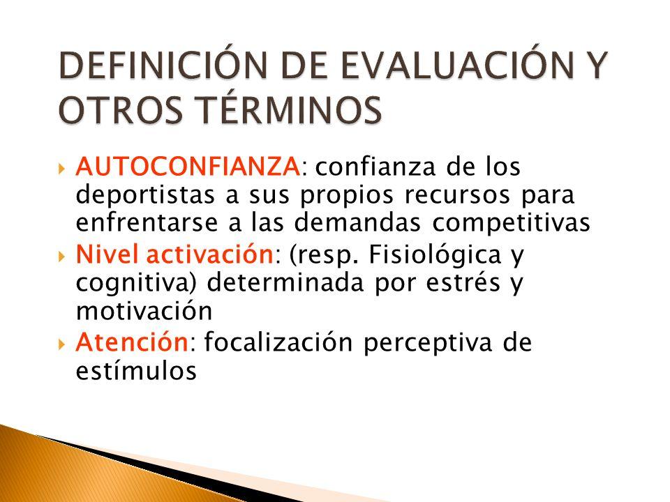 DEFINICIÓN DE EVALUACIÓN Y OTROS TÉRMINOS