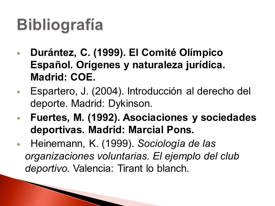 Bibliografía Durántez, C. (1999). El Comité Olímpico Español. Orígenes y naturaleza jurídica. Madrid: COE.