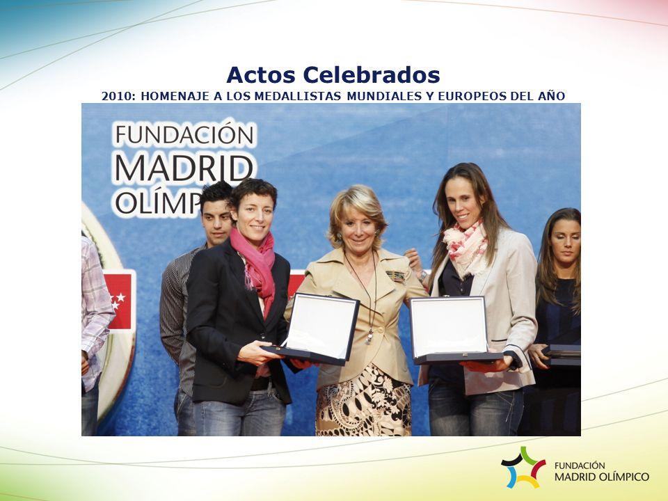 2010: HOMENAJE A LOS MEDALLISTAS MUNDIALES Y EUROPEOS DEL AÑO