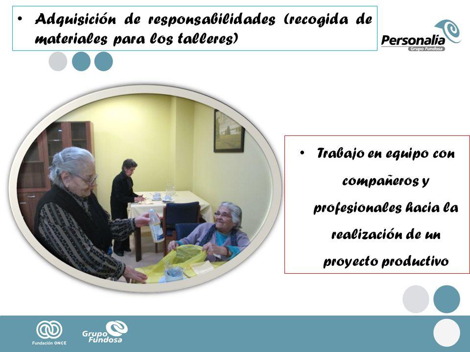 Adquisición de responsabilidades (recogida de materiales para los talleres)
