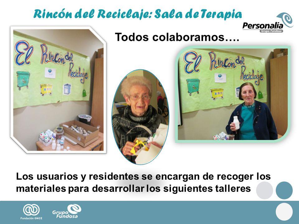 Rincón del Reciclaje: Sala de Terapia