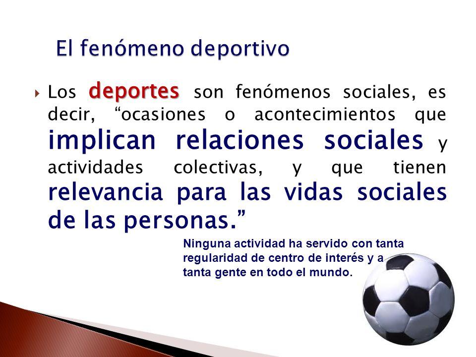El fenómeno deportivo