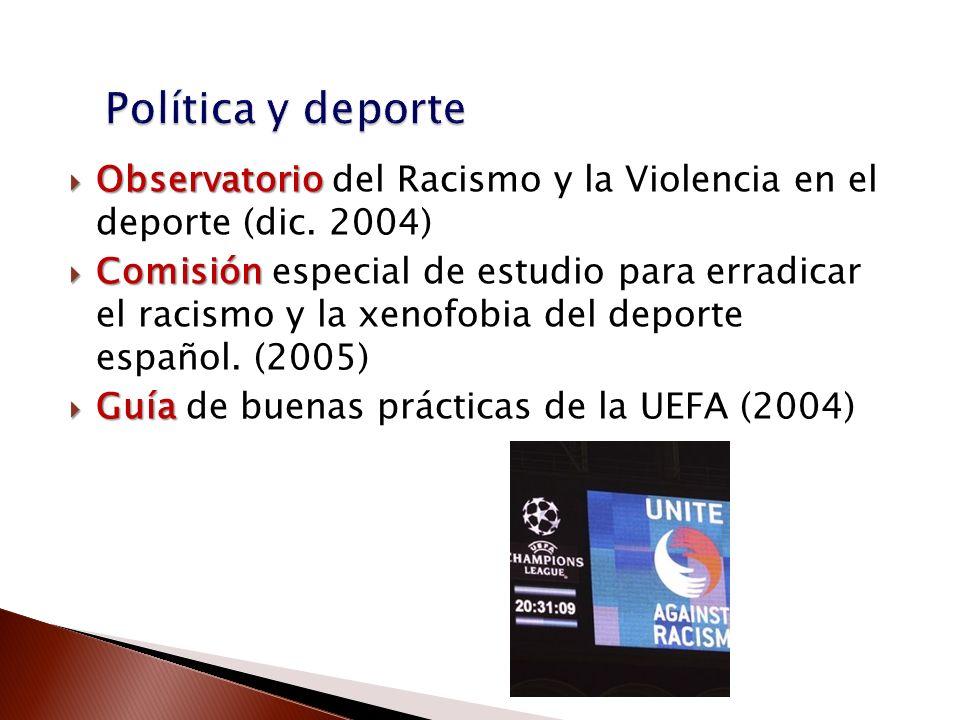 Política y deporteObservatorio del Racismo y la Violencia en el deporte (dic. 2004)