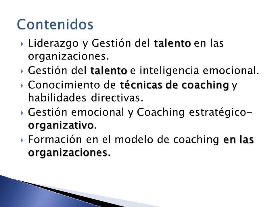 Contenidos Liderazgo y Gestión del talento en las organizaciones.