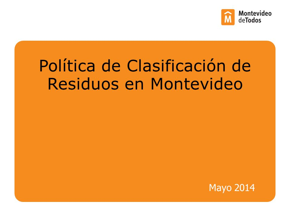 Política de Clasificación de Residuos en Montevideo