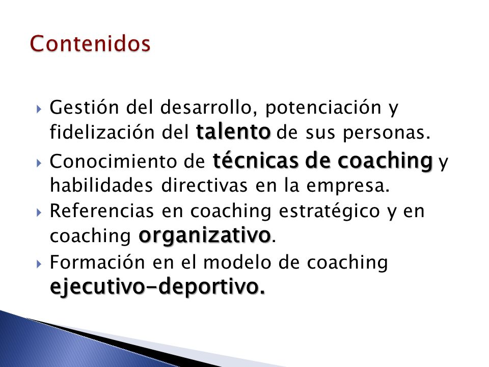 ContenidosGestión del desarrollo, potenciación y fidelización del talento de sus personas.