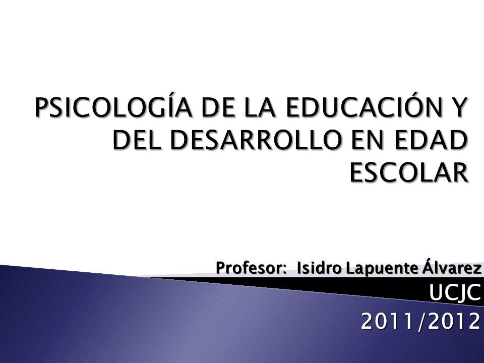 PSICOLOGÍA DE LA EDUCACIÓN Y DEL DESARROLLO EN EDAD ESCOLAR