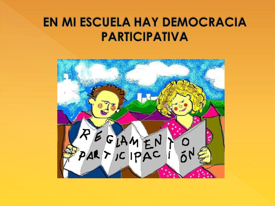 EN MI ESCUELA HAY DEMOCRACIA PARTICIPATIVA