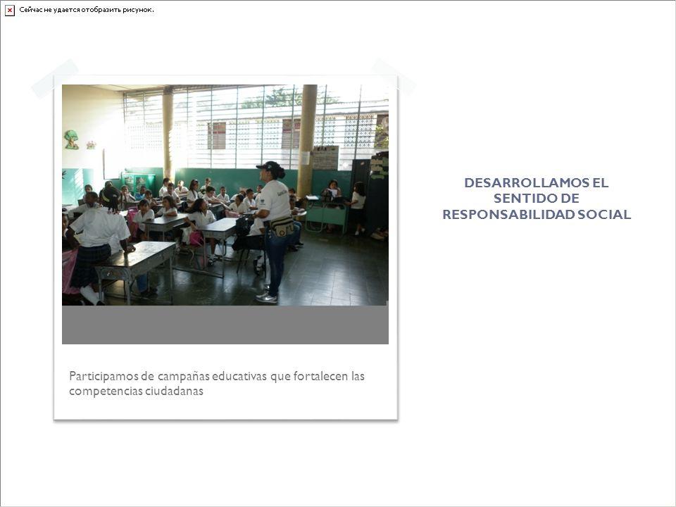 DESARROLLAMOS EL SENTIDO DE RESPONSABILIDAD SOCIAL
