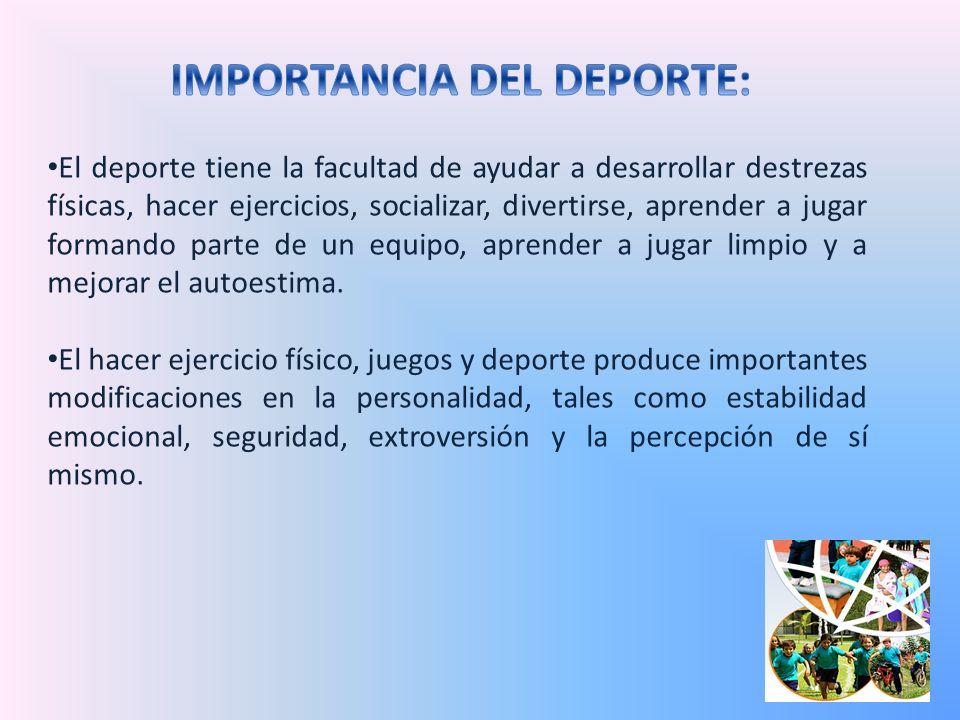IMPORTANCIA DEL DEPORTE: