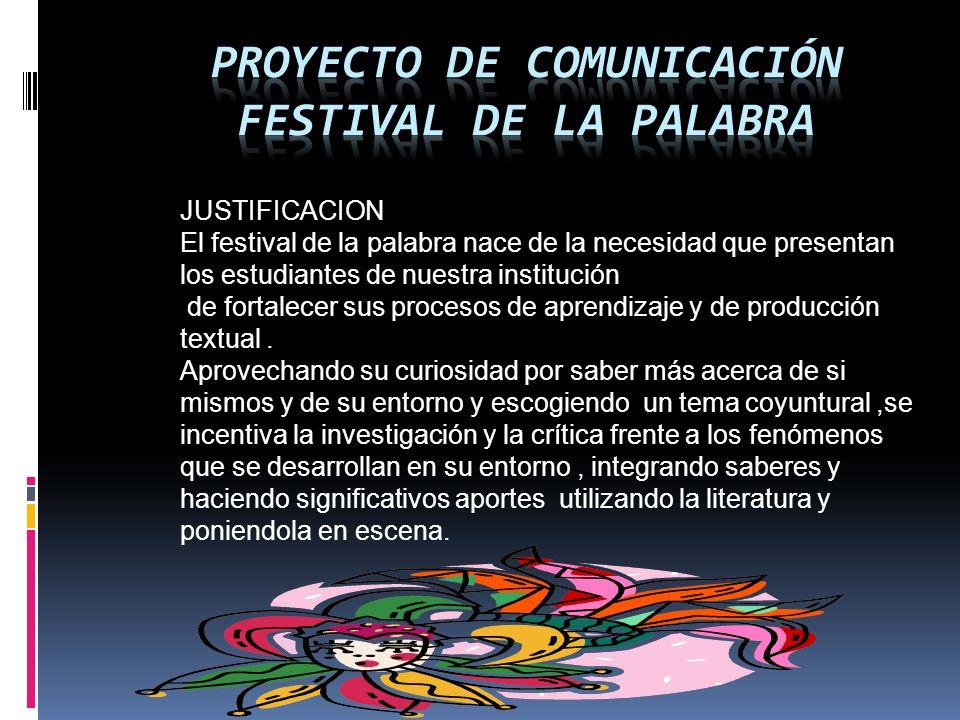 PROYECTO DE COMUNICACIÓN FESTIVAL DE LA PALABRA