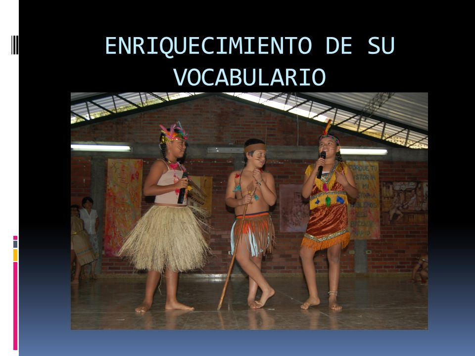 ENRIQUECIMIENTO DE SU VOCABULARIO