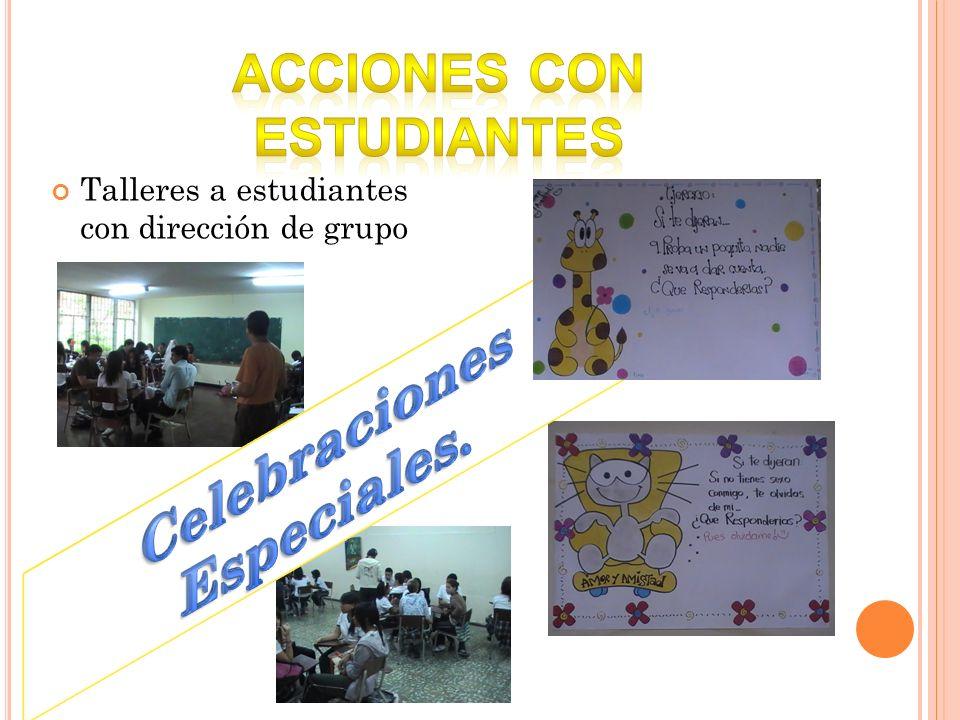 ACCIONES CON ESTUDIANTES Celebraciones Especiales.