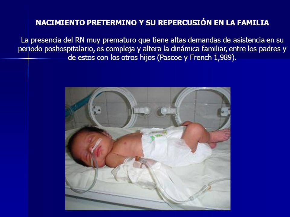 NACIMIENTO PRETERMINO Y SU REPERCUSIÓN EN LA FAMILIA