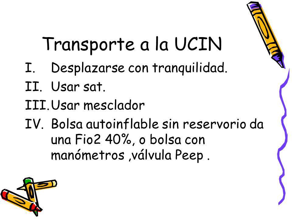 Transporte a la UCIN Desplazarse con tranquilidad. Usar sat.