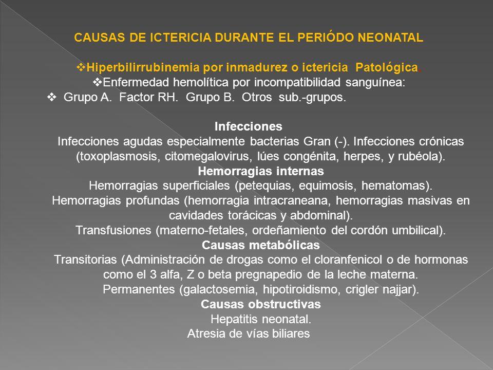 CAUSAS DE ICTERICIA DURANTE EL PERIÓDO NEONATAL