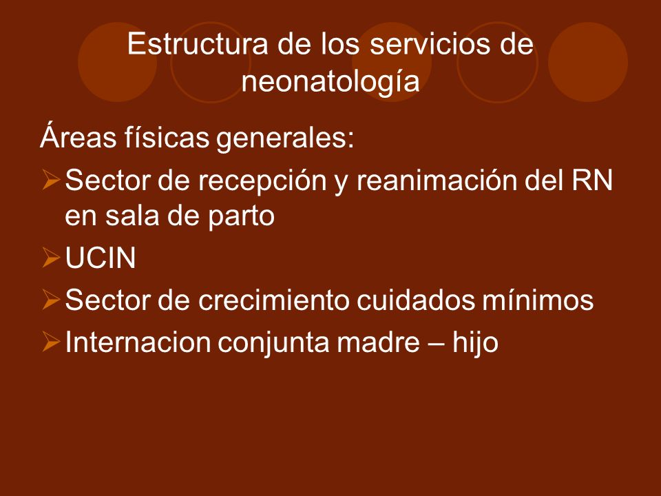 Estructura de los servicios de neonatología
