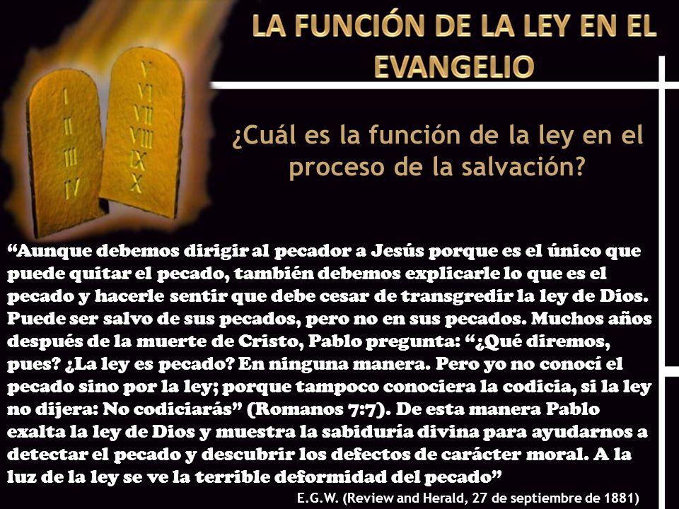 LA FUNCIÓN DE LA LEY EN EL EVANGELIO
