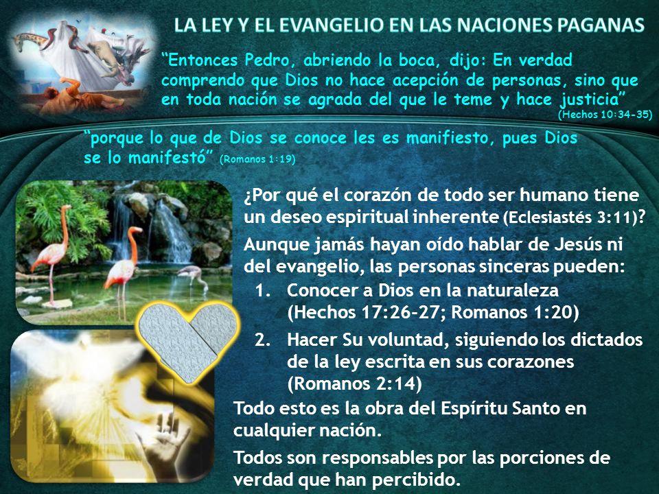 LA LEY Y EL EVANGELIO EN LAS NACIONES PAGANAS